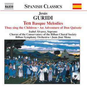 Guridi Bidaola: Orchestral Works & Songs