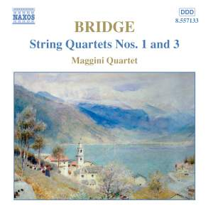 Bridge - String Quartets Nos. 1 & 3