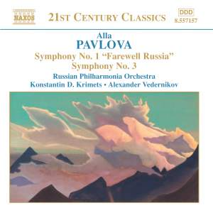 Alla Pavlova: Symphonies Nos. 1 & 3