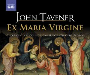 Tavener - Ex Maria Virgine