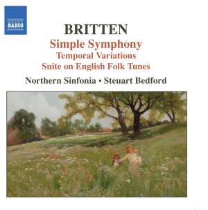 Britten: Simple Symphony, Temporal Variations & other works