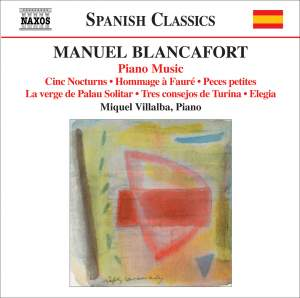 Blancafort: Complete Piano Music, Volume 5 Product Image