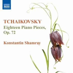 Tchaikovsky: Morceaux (18), Op. 72