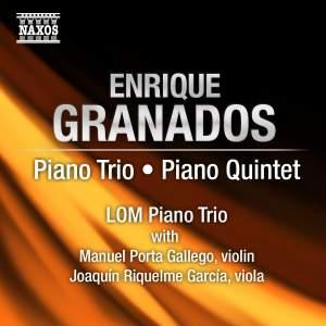 Granados - Piano Trio & Piano Quintet Product Image