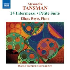 Alexandre Tansman: 24 Intermezzi & Petite Suite Product Image