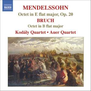 Mendelssohn & Bruch: Octets