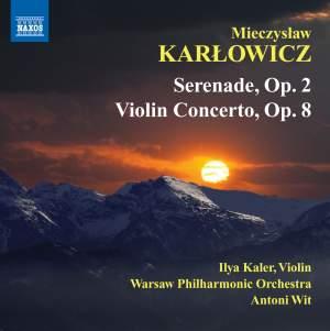 Karlowicz: Serenade & Violin Concerto Product Image