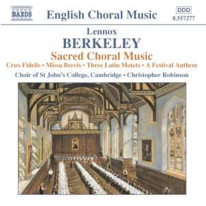 Lennox Berkeley - Sacred Choral Music