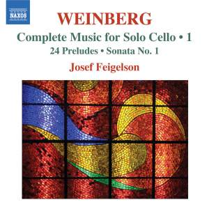 Weinberg: Complete Music for Solo Cello Volume 1