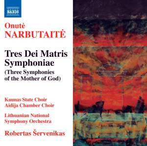 Narbutaite: Tres Dei Matris Symphoniae (Three Symphonies of the Mother of God) Product Image
