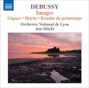 Debussy: Orchestral Works Volume 3