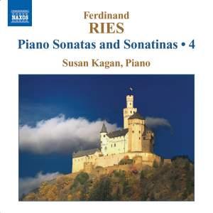 Ferdinand Ries: Piano Sonatas and Sonatinas Volume 4