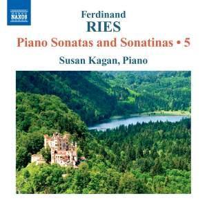 Ferdinand Ries: Piano Sonatas and Sonatinas Volume 5