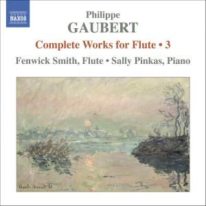 Gaubert - Complete Works for Flute Volume 3