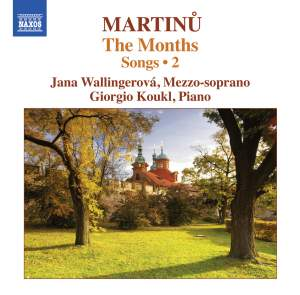 Martinu: The Months – Songs 2