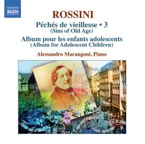 Rossini - Complete Piano Music Volume 3