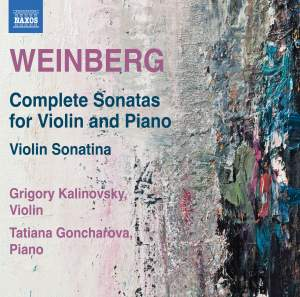 Weinberg: Complete Sonatas For Violin And Piano