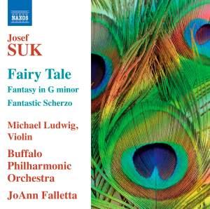Josef Suk: Fairy Tale