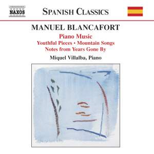 Blancafort: Complete Piano Music, Volume 1 Product Image