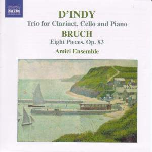 d'Indy: Trio for clarinet, cello & piano and Bruch: Eight Pieces