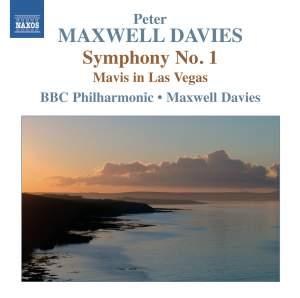 Maxwell Davies: Symphony No. 1 & Mavis in Las Vegas