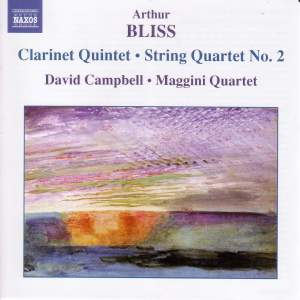 Bliss: Clarinet Quintet & String Quartet No. 2