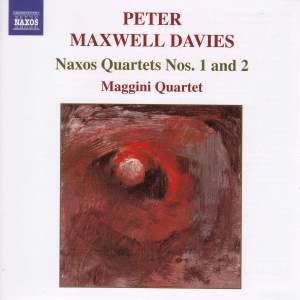 Maxwell Davies - Naxos Quartets Nos. 1 & 2