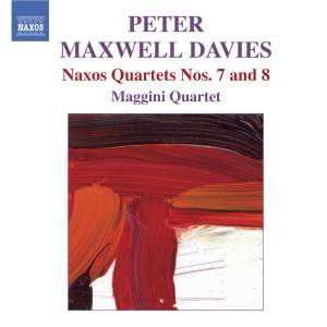 Maxwell Davies - Naxos Quartets Nos. 7 and 8 Product Image