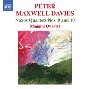 Maxwell Davies - Naxos Quartets Nos. 9 and 10 Product Image