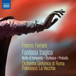 Franco Ferrara: Fantasia tragica