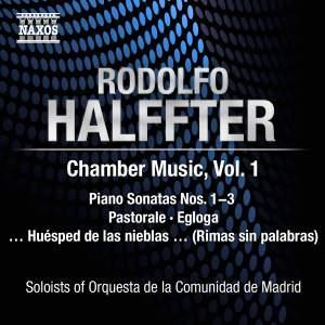 Rodolfo Halffter: Chamber Music, Volume 1