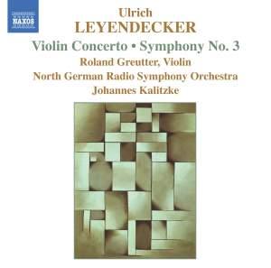 Leyendecker: Violin Concerto & Symphony No. 3 Product Image