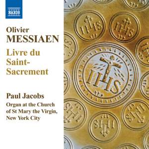 Messiaen: Livre du Saint-Sacrement Product Image