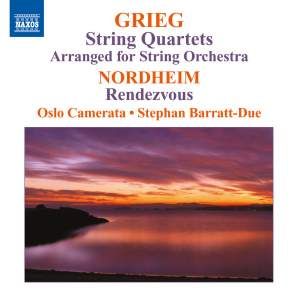 Grieg: String Quartets (arranged for String Orchestra)