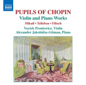 Pupils of Chopin: Violin and Piano Works Product Image