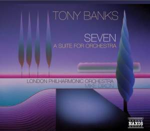 Banks, Tony: Seven - A Suite for Orchestra