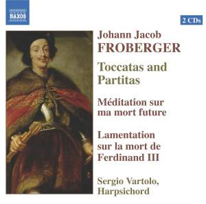 Froberger - Toccatas and Partitas