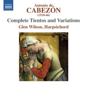 Antonio de Cabezón: Complete Tientos and Variations Product Image