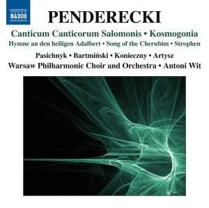 Penderecki: Canticum Canticorum Salomonis & Kosmogonia