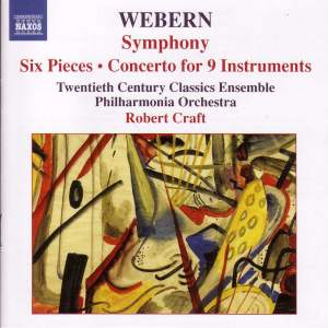Webern: Symphony, Six Pieces, Concerto for 9 Instruments