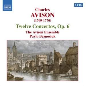 Avison: Concerti (12), Op. 6