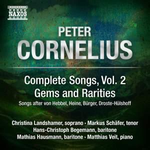 Peter Cornelius: Complete Lieder, Volume 2