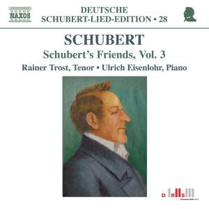 Volume 28 - Schubert's Friends Volume 3 Product Image