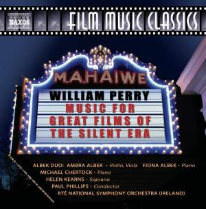 William Perry: Music for Great Films of the Silent Era, Vol. 1
