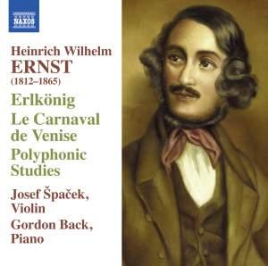 Ernst: Erlkönig, Le Carnaval de Venise & Polyphonic Studies