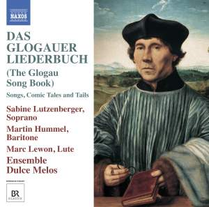 Das Glogauer Liederbuch (The Glogau Song Book) Product Image