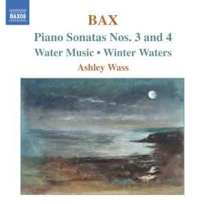 Bax - Piano Sonatas Nos. 3 & 4