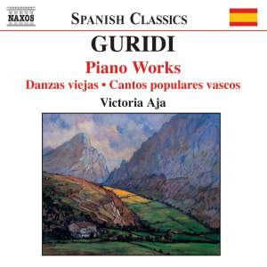 Guridi: Piano Works
