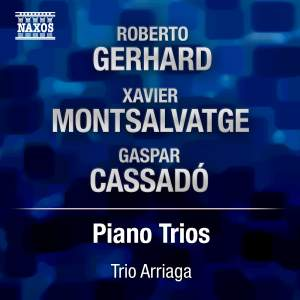 Gerhard, Cassadó & Montsalvatge: Piano Trios