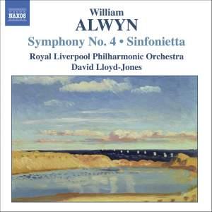 Alwyn: Symphony No. 4 & Sinfonietta